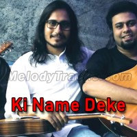 Ki Name Deke Bolbo Tomake - Cover - Bangla Karaoke Mp3 - Samantak Sinha