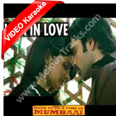 I am in love - Mp3 + VIDEO Karaoke - Once upon A Time In Mumbai - K K - Dominique