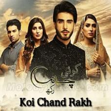 Koi Chand Rakh - Ost - Karaoke Mp3 - Rahat Fateh Ali