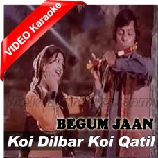 Koi Dilbar Koi Kaatil - Remix - With Rap - Mp3 + VIDEO Karaoke - A Nayyar - Nahid Akhter