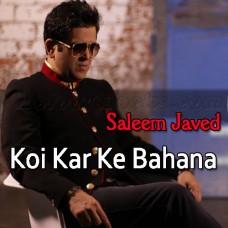 Koi Kar Ke Bahana Sanu Mil - With Rap - Karaoke MP3 - Saleem Javed