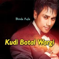Kudi Botal Wargi - Karaoke Mp3 - Bhinda Aujla