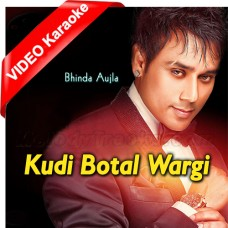 Kudi Botal Wargi - Mp3 + VIDEO Karaoke - Bhinda Aujla