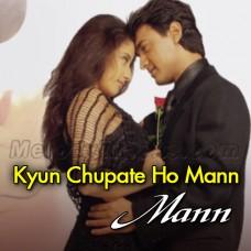 Kyun Chupate Ho Mann Ki Baat - Karaoke Mp3 - Udit Narayan - Anuradha Paudhwal
