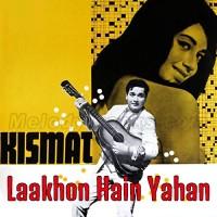 Laakhon Hain Yahan Dilwale - Karaoke Mp3 - Mahendra Kapoor - Kismat 1968