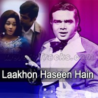 Laakhon Haseen Hain Mujhe - Karaoke Mp3 - Ahmed Rushdi