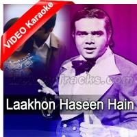 Laakhon Haseen Hain Mujhe - MP3 + VIDEO Karaoke - Ahmed Rushdi