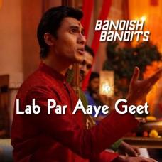 Lab Par Aaye Geet Suhane - Karaoke Mp3 - Javed Ali