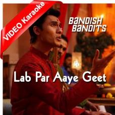 Lab Par Aaye Geet Suhane - Mp3 + VIDEO Karaoke - Javed Ali