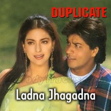 Ladna Jhagadna - Karaoke Mp3 - Abhijeet Bhattacharya - Kavita Krishnamurthy