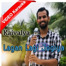 Lagan Lagi Jogiya - Mp3 + VIDEO Karaoke - Kaivalya - Indian Idol 11