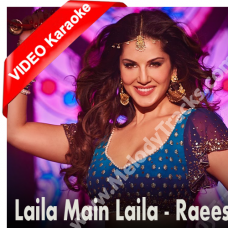 Laila Main Laila - Mp3 + VIDEO Karaoke - Raees - Pavni Pandey