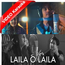 Laila O Laila - Mp3 + VIDEO Karaoke - Ali Zafar - Urooj Fatima