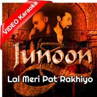 Lal Meri Pat Rakhiyo - Mp3 + VIDEO Karaoke - Junoon Band