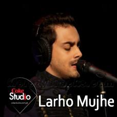 Larho Mujhe - Coke Studio - Karaoke Mp3 - Bilal Khan