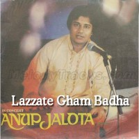 Lazzate Gham Badha Dijiye - Karaoke Mp3 - Anup Jalota
