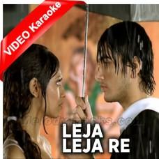Leja Leja Re - Mp3 + VIDEO Karaoke - Shreya Goshal - Ustad Sultan Khan