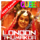 London thumakda - Queen - Mp3 + VIDEO Karaoke - Neha Kakkar