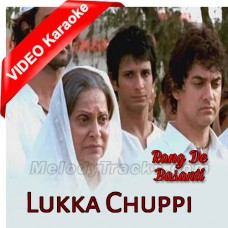 Lukka Chuppi - Mp3 + VIDEO Karaoke - Lata Mangeshkar - Ar Rehman - Rang De Basanti