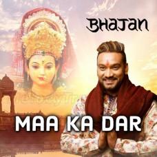 Jhoom Kar Gao Maa Ka Dar - Bhajan - Karaoke Mp3 - Master Saleem