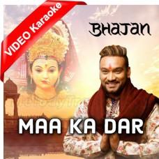 Jhoom Kar Gao Maa Ka Dar - Bhajan - Mp3 + VIDEO Karaoke - Master Saleem