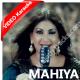 Mahiya - Mp3 + VIDEO Karaoke - Saira Naseem