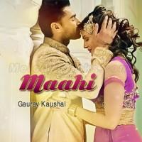 Mahi Ve Mahi - Karaoke Mp3 - Gaurav Kaushal