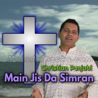 Main Jis Da Simran Kardi - Karaoke Mp3 - Chandan Singh - Christian Punjabi
