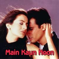 Main Kaun Hoon - Part I - Part II - Part III - Karaoke Mp3 - Jaspinder Narula