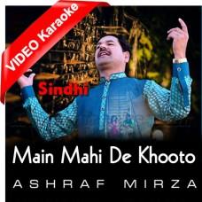 Main Mahi De Khooto Pani Da - Mp3 + VIDEO Karaoke - Ashraf Mirza