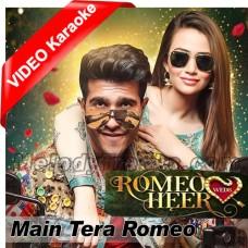 Main Tera Romeo - Mp3 + VIDEO karaoke - Sahir Ali Bagga - Aima Baig - Ost Romeo Weds Heer