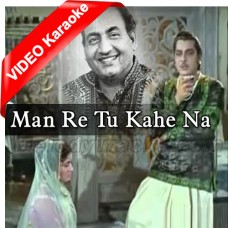 Man Re Tu Kahe Na Dheer - Mp3 + VIDEO Karaoke - Mohammad Rafi - Chitralekha