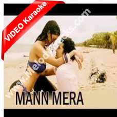 Mann mera - Mp3 + VIDEO Karaoke - Table No 21- Gajendra Varma