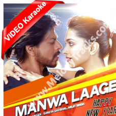 Manwa laage - Mp3 + VIDEO karaoke - Happy new year - Arijit Singh - Shreya