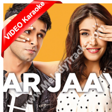 Mar Jayen - Loveshhuda - MP3 + VIDEO Karaoke - Atif Aslam