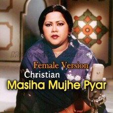 Masiha Mujhe Pyar Karna Sikha De - Female Version - Karaoke Mp3 - Mehnaz - Christian