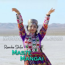 Maste Mangai - Pushto - Karaoke Mp3 - Ramsha Shifa