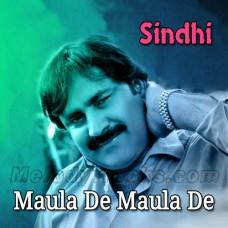 Maula De Maula De - Karaoke Mp3 - Mumtaz Molai - Sindhi