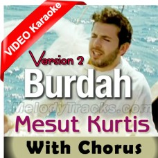 Maula Ya Salli Wa Sallim - Version 2 - With Chorus - Mp3 + VIDEO Karaoke - Mesut Kurtis - Qaseeda