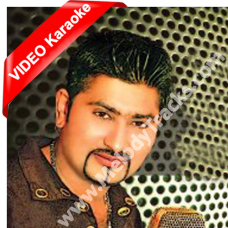 Aj sade naal kal kite hor - Mp3 + VIDEO Karaoke - Mazhar Rahi