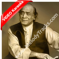 Aaj tak yaad hai woh - MP3 + VIDEO Karaoke - Mehdi Hassan