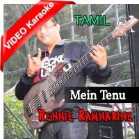 Mein Tenu - Mp3 + VIDEO Karaoke - Rennie Ramnarine - Tamil - Bhojpuri