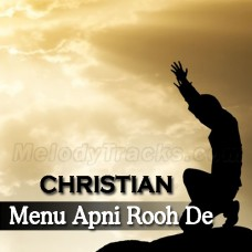 Menu Apni Rooh De Naal - Karaoke Mp3 - Christian