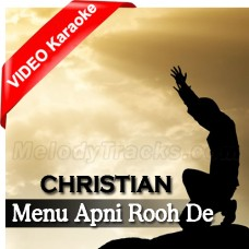Menu Apni Rooh De Naal - Mp3 + VIDEO karaoke - Christian