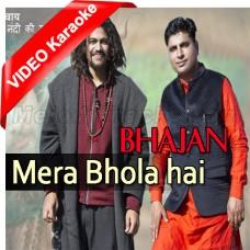 Mera Bhola Hai Bhandari - Mp3 + VIDEO Karaoke - Hansraj Raghuwanshi - Suresh Verma - Bhajan