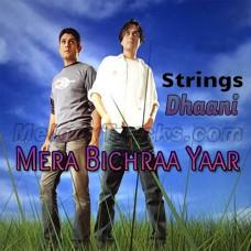 Mera Bichraa Yaar - Karaoke Mp3 - Strings - Dhaani