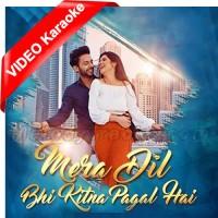 Mera Dil Bhi Kitna Pagal Hai - Mp3 + VIDEO Karaoke - Ritisha - Stebin Ben