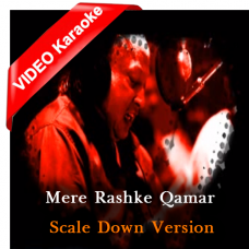 Mere Rashke Qamar - Mp3 + VIDEO Karaoke - Nusrat Fateh without Chorus Scale Down - 4