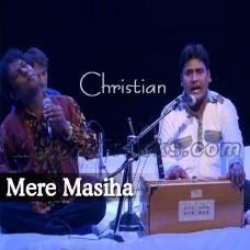 Mere Masiha - Christian - Karaoke Mp3 - Vishwas Edke - Deepak Dolare