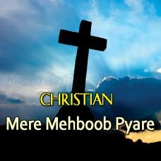 Mere Mehboob Pyare Masiha - Karaoke Mp3 - Christian